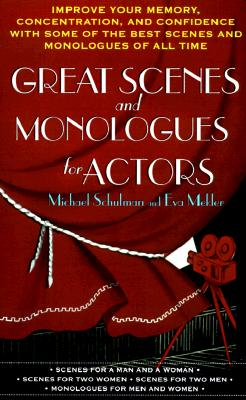 Great Scenes and Monologues for Actors By Schulman, Michael (EDT)/ Mekler, Eva/ Schulman, Michael/ Mekler, Eva (EDT)