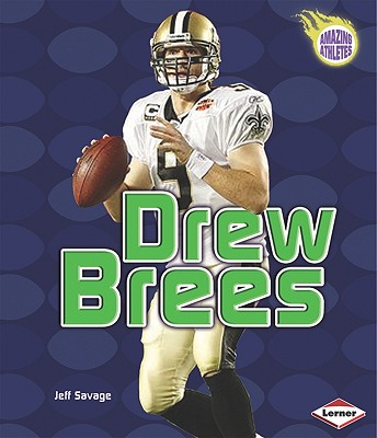 Drew Brees By Savage, Jeff